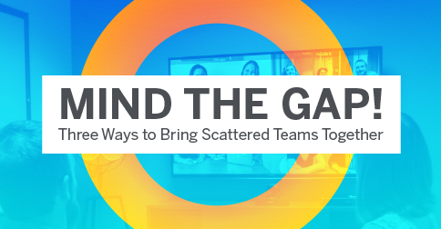 bring your scattered team together with Lifesize